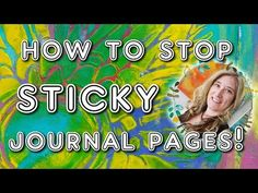 How to stop sticky journal pages! Quick, easy and almost free :) Mixed media tutorial with Mimi Bondi