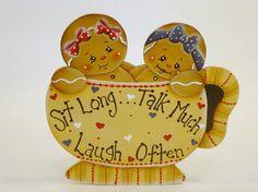 Sit Long Talk Much Laugh Often Item FPH87 Gingerbread