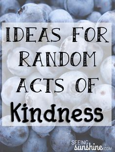 Kindness Day: See what we did during a day full of random acts of kindness, spreading sunshine to strangers and friends. Plus, a list of other ideas for random acts of kindness.