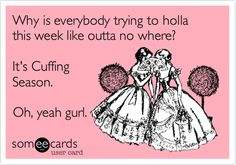 Cuffing season is about to end!
