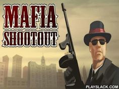 Mafia Shootout  Android Game - playslack.com , Mafia Shootout   a passageway with sniper components. You are chased  by criminals on different automobiles including planes and you should support your workers to elude change from guardianships of competitors. You attain prize on which it is accomplishable to purchase instrumentalities for the ruined  competitors. The game is very non-stative, and you will have no time for a relief, until you complete the begun level.