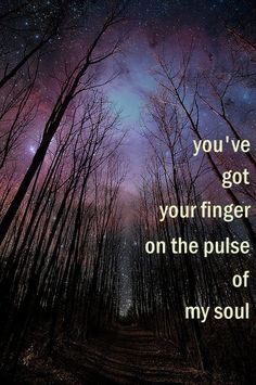 Erasure, You surround me lyrics. You've got your finger on the pulse of my soul