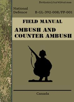 Ambush and Counter Amush - Rational Survivor has been putting together Digital Downloads for the Prepper