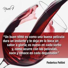 """""""Un buen vino es como una buena película: dura un instante y te deja en la boca un sabor a gloria; es nuevo en cada sorbo y, como ocurre con las películas, nace y renace en cada degustador."""" #FedericoFellini #vino #wine"""