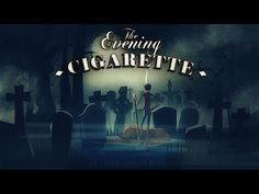 Le dernier cendrier | Ashes to ashes -  THE EVENING CIGARETTE