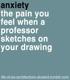 sarcastic architecture student sayings - Google Search