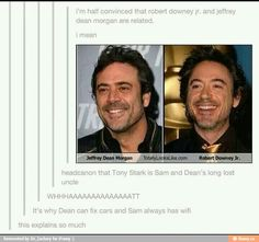 RDJ is Sam and Dean's long lost uncle
