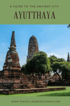 A Guide to the ancient city of Ayutthaya just 85km from Bangkok, the capital of Thailand. Whether looking to visit for a few hours or a few days, we have suggestions for you via @tbookjunkie