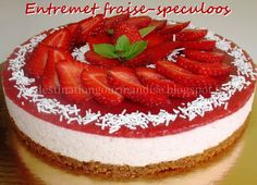 Destination gourmandise: Entremet fraise-speculoos