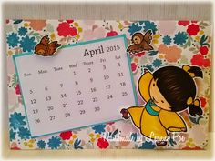 April calendar featuring Misaki from SS (Designed by Kathy Dinh)  Finding my groove...