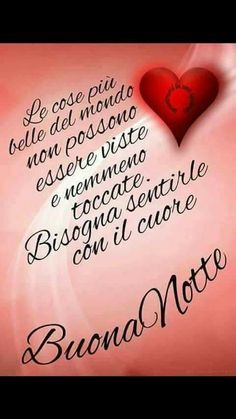 Good Night Wishes, Good Morning Good Night, Day For Night, Friendship Poems, Italian Quotes, Good Mood, How To Know, My Books, Cristiani
