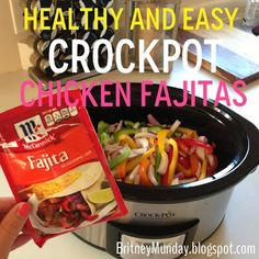 Britney Munday: Healthy and Easy Crockpot Chicken Fajitas