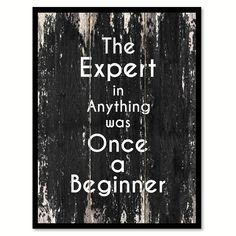 The expert in anything was once a beginner Motivational Quote Saying Canvas Print with Picture Frame Home Decor Wall Art Family Wall Decor, Home Decor Wall Art, Diy Home Decor, Grey Interior Doors, Office Quotes, Office Motivational Quotes, Gewichtsverlust Motivation, Workplace Motivation, Grand Opening