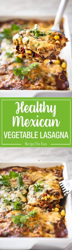 Vegetarian Mexican Lasagna Vegetarian Mexican Caserole (Lasagna) – Fresh, healthy and loaded with Mexican flavours, just 342 calories per serving! Carnitas, Barbacoa, Vegetable Lasagna Recipes, Vegetarian Lasagna Recipe, Paleo Lasagna, Chicken Lasagna, Quesadillas, Pasta, Enchiladas