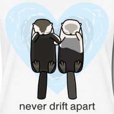 Adorable sea otters couple tee at my spreadshirt - Shirts also available in halves #shirts #couples #love #spreadshirt #sellout #fashion #cute #animals #seaotters