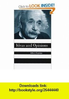 Ideas And Opinions (9780517884409) Albert Einstein , ISBN-10: 0517884402  , ISBN-13: 978-0517884409 ,  , tutorials , pdf , ebook , torrent , downloads , rapidshare , filesonic , hotfile , megaupload , fileserve