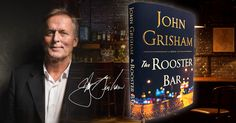 Read the first four chapters of THE ROOSTER BAR, John Grisham's latest legal thriller! John Grisham Novels, Elizabeth Bishop, Going Through The Motions, Jules Verne, Thriller Books, Cheap Gifts, Holiday Festival, Neon Signs