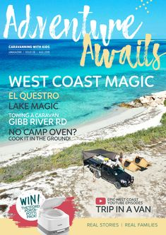 Caravanning with Kids Kids Travel Journal, Travel Journals, Real Family, Healthy Chocolate, Travel News, Free Travel, Caravans, Adventure Awaits
