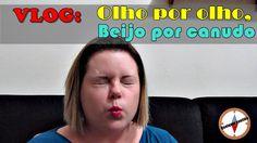 Qualquer Sentido: Vlog: Olho por olho, beijo por canudo