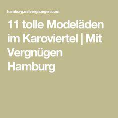 11 tolle Modeläden im Karoviertel | Mit Vergnügen Hamburg