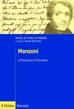 Manzoni / Francesco de Cristofaro - Bologna : Il Mulino, imp. 2009