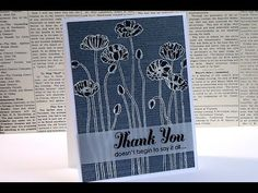 Pleasant Poppies, Dictionary (background stamp), Lots of Thanks, Vellum - Video Tutorial - Emboss Resist Technique with Markers