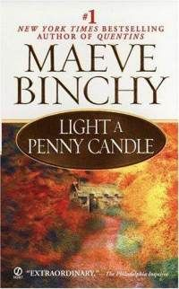 Light a Penny Candle (Paperback) ~ Maeve Binchy (Author)