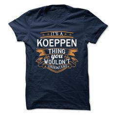 (Tshirt Awesome Design) KOEPPEN Coupon Today Hoodies, Funny Tee Shirts