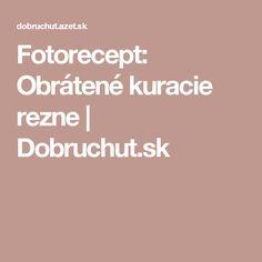 Fotorecept: Obrátené kuracie rezne | Dobruchut.sk