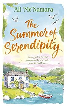 [Free eBook] The Summer of Serendipity: The magical feel good perfect holiday read Author Ali McNamara, Got Books, I Love Books, Books To Read, Children's Books, Beau Film, Vigan, Serendipity, West Coast Of Ireland, What To Read