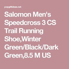 Salomon Men's Speedcross 3 CS Trail Running Shoe,Winter Green/Black/Dark Green,8.5 M US