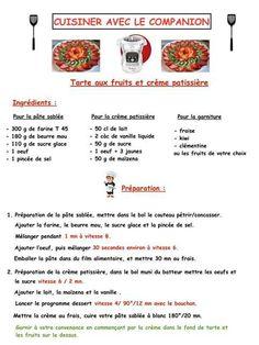 Tarte fruits Dessert Companion, Prep & Cook, Cake Factory, Celine Dion, Robots, Menu, Cooking, Desserts, Sweetie Pies Recipes