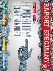 Raport Specjalny : raport specjalny miesięcznika gospodarczego Nowy Przemysł / Polskie Towarzystwo Wspierania Przedsiębiorczości. -- Katowice :  Polskie Towarzystwo Wspierania Przedsiębiorczości,  2014-.