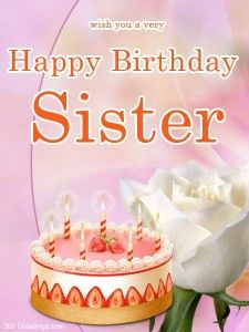 My sister most beautiful birthday cake wishes images happy birthday cards for sister altavistaventures Images