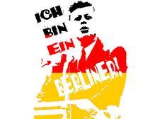 """""""Ich bin ein Berliner"""" (JFK)"""