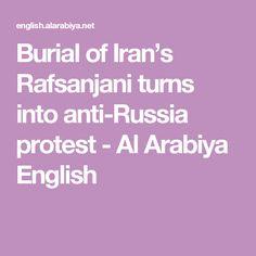 Burial of Iran's Rafsanjani turns into anti-Russia protest - Al Arabiya English