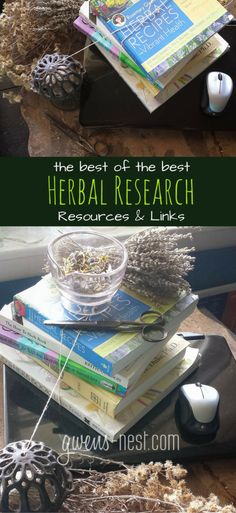 My favorite herbal remedy research links, books, resources, and more!