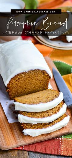 Pumpkin Bread with Cream Cheese Frosting is a heavenly combo! This bread is ultra moist and filled with warm fall spices making it the perfect treat for autumn. #pumpkinbread #creamcheese #bread   GarnishandGlaze.com