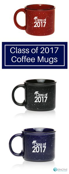 Class of 2017 Coffee Mugs in Maroon, Black and Blue.  #classof2017