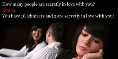 How many people are secretly in love with you?