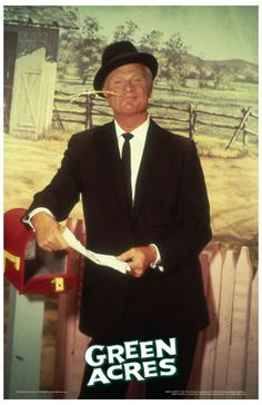 "Eddie Albert as Oliver Wendell Douglas from the TV Show ""Green Acres""."