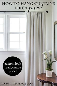 How to Hang Curtains Like a Pro! | Easy tips and tricks to get a custom look with ready-made window treatments. Anyone can do this!