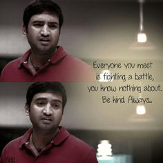 #Quote for the day!   Everyone you meet is fighting a battle, you know nothing about. Be kind. Always..!