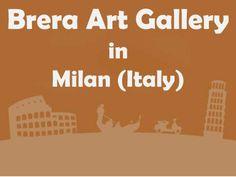 Brera Art Gallery - SPECIAL FREE Museum TICKETS by Amrita Kaur via slideshare