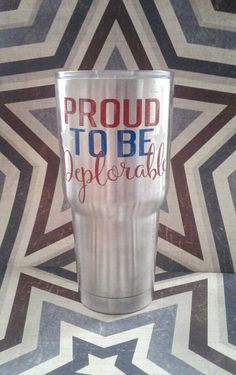 Proud to be Deplorable, Vinyl Decal, President #papergoods #tag @EtsyMktgTool http://etsy.me/2agk5yW