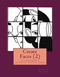 Create Faces (2): A children's activity puzzle book by Ol... https://smile.amazon.com/dp/B01IOW4IHG/ref=cm_sw_r_pi_dp_x_AtXiyb51VHV2N -A simple but challenging children's activity puzzle book with 13 puzzles that helps to develop good hand-eye co-ordination and the ability to recognise and match facial features. FREE 11/09/16.