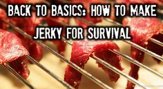 Back To Basics: How To Make Jerky For Survival