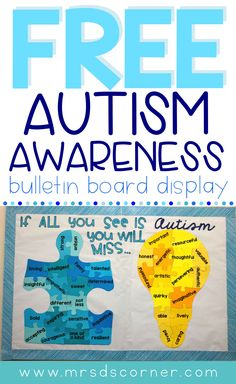 """FREE AUTISM AWARENESS BULLETIN BOARD • April is Autism Awareness month, but it's so much more than awareness... it's about acceptance and seeing people for who they are. This free bulletin board display will help students, staff, and everyone who walks the halls of your school think about each child first and not the """"label"""" of Autism. The message behind this bulletin board is so important, not just for students with Autism, but for all students with disabilities."""