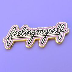 'Feeling Myself' Pin