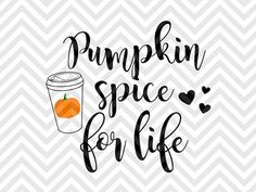Pumpkin Spice For Life Halloween Fall SVG file - Cut File - Cricut projects - cricut ideas - cricut explore - silhouette cameo projects - Silhouette projects  by KristinAmandaDesigns